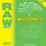 Raw Microbes Grow Stage